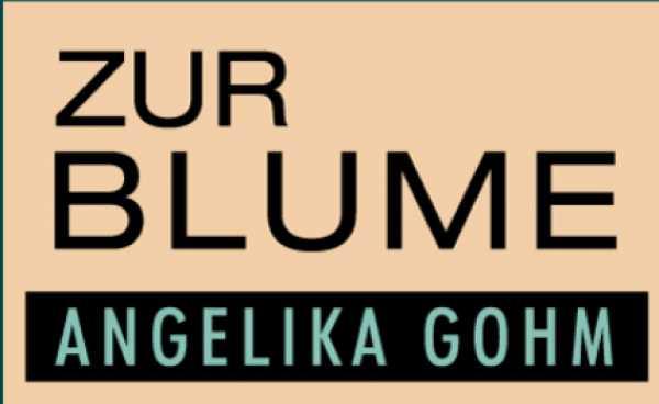 Neu in München: Zur Blume Angelika Gohm
